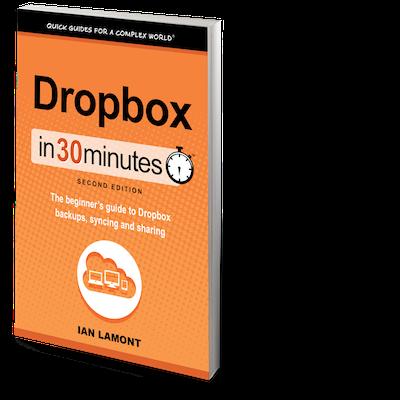 Dropbox In 30 Minutes - NOT Dropbox for Dummies!